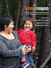 A Path Forward: A Provincial Approach to Facilitate Regional and Local Planning and Action